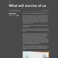 What will survive of us
