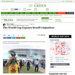 The World Cup Exposes Brazil's Injustices