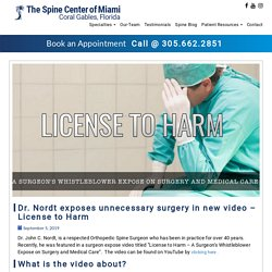 Dr. Nordt exposes unnecessary surgery in new video – License to Harm