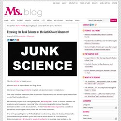 Exposing the Junk Science of the Anti-Choice Movement