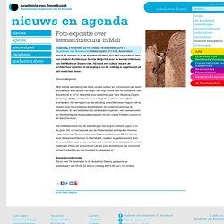 Foto-expositie over leemarchitectuur in Mali- Academie van Bouwkunst