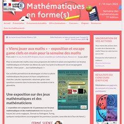 «Viens jouer aux maths» – exposition et escape game clefs en main pour la semaine des maths – Semaine des maths – Académie de Bordeaux
