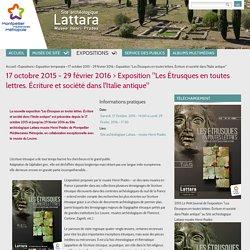 """17 octobre 2015 - 29 février 2016 > Exposition """"Les Étrusques en toutes lettres. Écriture et société dans l'Italie antique"""""""