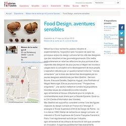 Exposition Food Design, aventures sensibles - Maison de la vache qui rit