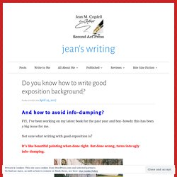 Do you know how to write good exposition background? – jean's writing