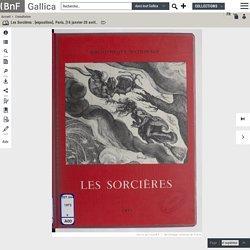 Les Sorcières : [exposition], Paris, [16 janvier-20 avril] 1973, Bibliothèque nationale / [catalogue par Maxime Préaud] ; [préface par Étienne Dennery]
