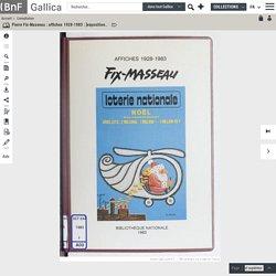 Pierre Fix-Masseau : affiches 1928-1983 : [exposition, Paris], Bibliothèque nationale, 23 novembre 1983-15 janvier 1984...