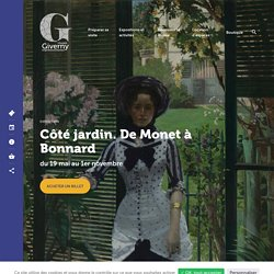 Exposition Côté jardin : de Monet à Bonnard – Musée Giverny