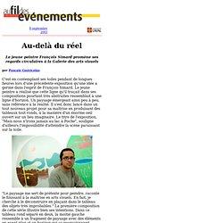 Exposition: le jeune peintre François Simard promène ses regards circulaires à la Galerie des arts visuels