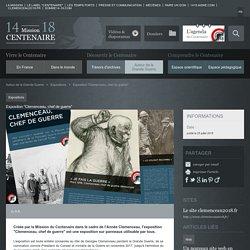 """Exposition """"Clemenceau, chef de guerre"""""""