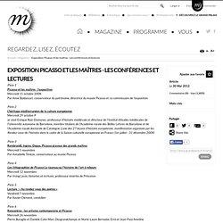Exposition Picasso et les maîtres - Les conférences et lectures [Rmn]