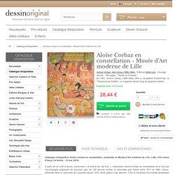 Catalogue d'exposition Aloïse Corbaz en constellation, Musée d'Art moderne de Lille, LaM