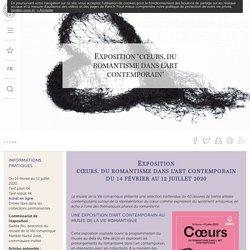 """Exposition """"CŒURS, du romantisme dans l'art contemporain"""""""