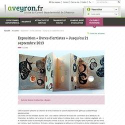 Exposition « livres d'artistes » Jusqu'au 21 septembre 2013