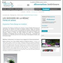 Exposition Paris Design en mutation - Foires et salons - Déco'In