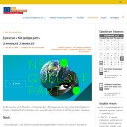 Exposition « Nés quelque part » - Année européenne pour le développement