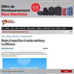 Modes d'exposition et modes autofocus, la différence - nikonpassion.com