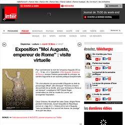 """Exposition """"Moi Auguste, empereur de Rome"""" : visite virtuelle"""