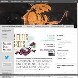 Exposition «Rituels Grecs. Une expérience sensible» au Musée Saint-Raymond