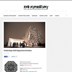 Polish Expo 2010 Exposition Pavilion
