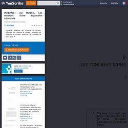 INTERNET AU MUSÉE. Les tensions d'une exposition concertée - Jean-Paul Fourmentraux