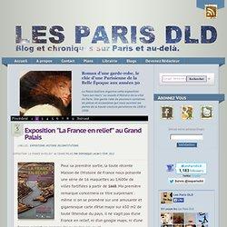 """Exposition """"La France en relief"""" au Grand Palais   Les Paris DLD   Enseigner l'Histoire-Géographie   Scoop.it"""