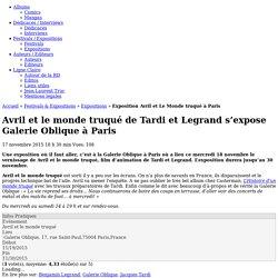 Exposition Avril et le monde truqué Galerie Oblique à Paris