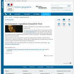 Un événement : exposition Léonard de Vinci-Histoire-géographie-Éduscol