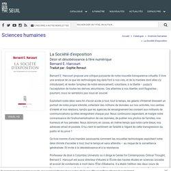 La Société d'exposition, Bernard E. Harcourt, Sciences humaines