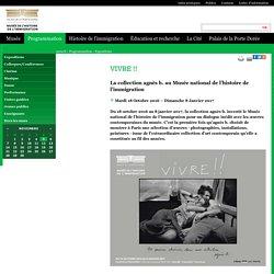 Exposition VIVRE !! La collection agnès b. au Musée national de l'histoire de l'immigration