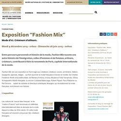 Exposition : Fashion Mix - Mode d'ici. Créateurs d'ailleurs.