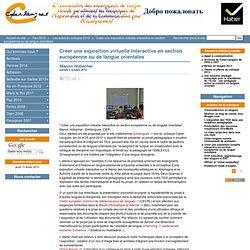 Créer une exposition virtuelle interactive en section européenne ou de langue orientales