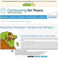 Exposition itinérante «Dessine-moi l'Afrique» - Cartooning for Peace