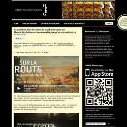 Exposition Sur la route de Jack Kerouac au Musée des lettres et manuscrits jusqu'au 19 août 2012