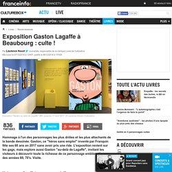 Exposition Gaston Lagaffe à Beaubourg : culte !