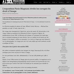 L'exposition Paris-Magnum révèle les ravages du droit à l'image
