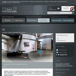 L'exposition virtuelle « Marseillais fais ton devoir !