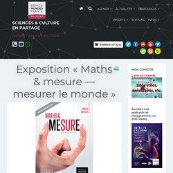 fév Exposition « Maths & mesure — mesurer le monde »