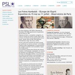 Les Frères Humboldt - l'Europe de l'Esprit<br>Exposition du 15 mai au 11 juillet - Observatoire de Paris - Exposition Humboldt