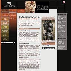 Exposition en cours :Chefs-d'oeuvre d'Afrique