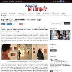 """Exposition : """"Les Orientales"""" de Victor Hugo"""