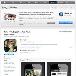 Paris 1900, Exposition Petit Palais pour iPhone, iPod touch et iPad dans l'App Store sur iTunes