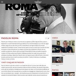 """Exposition """"Pasolini Roma"""" - Cinémathèque, 2013."""
