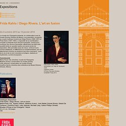 Exposition Frida Kahlo/Diego Rivera. 2013