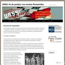 URSS, fin de parti(e). Les années Perestroïka.