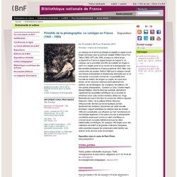 Exposition - Primitifs de la photographie. Le calotype en France (1843 - 1860)