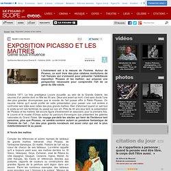 EXPOSITION PICASSO ET LES MAITRES