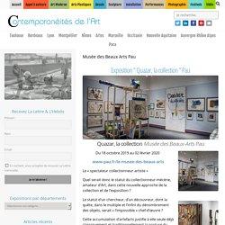 """Exposition """" Quazar, La Collection """" Pau - Musée Des Beaux Arts Pau"""