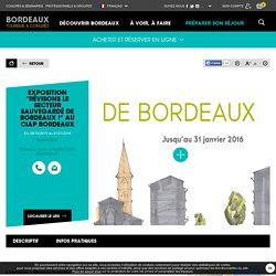 """Exposition """"Révisons le secteur sauvegardé de Bordeaux !"""" au Ciap Bordeaux - Bordeaux Tourisme et Congrès"""