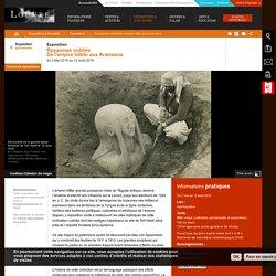 Exposition - Royaumes oubliés - De l'empire hittite aux Araméens
